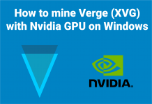 How to mine Verge (XVG) with Nvidia GPU on Windows