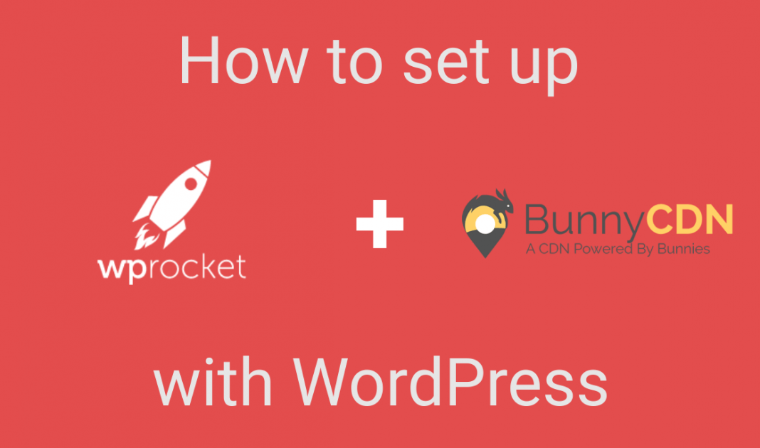 How to set up BunnyCDN with WordPress using WP Rocket