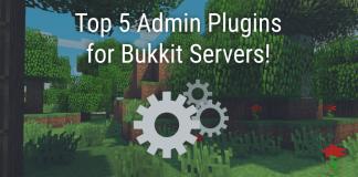 Top 5 Bukkit Plugins for Admins